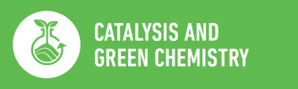 Catalysis and Green Chemistry