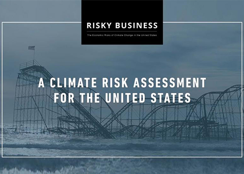 risky business project reports on economic risk of climate change